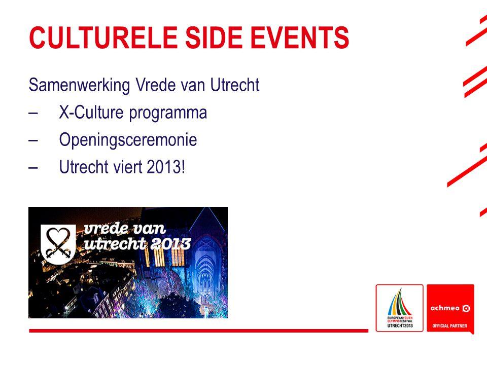 CULTURELE SIDE EVENTS Samenwerking Vrede van Utrecht