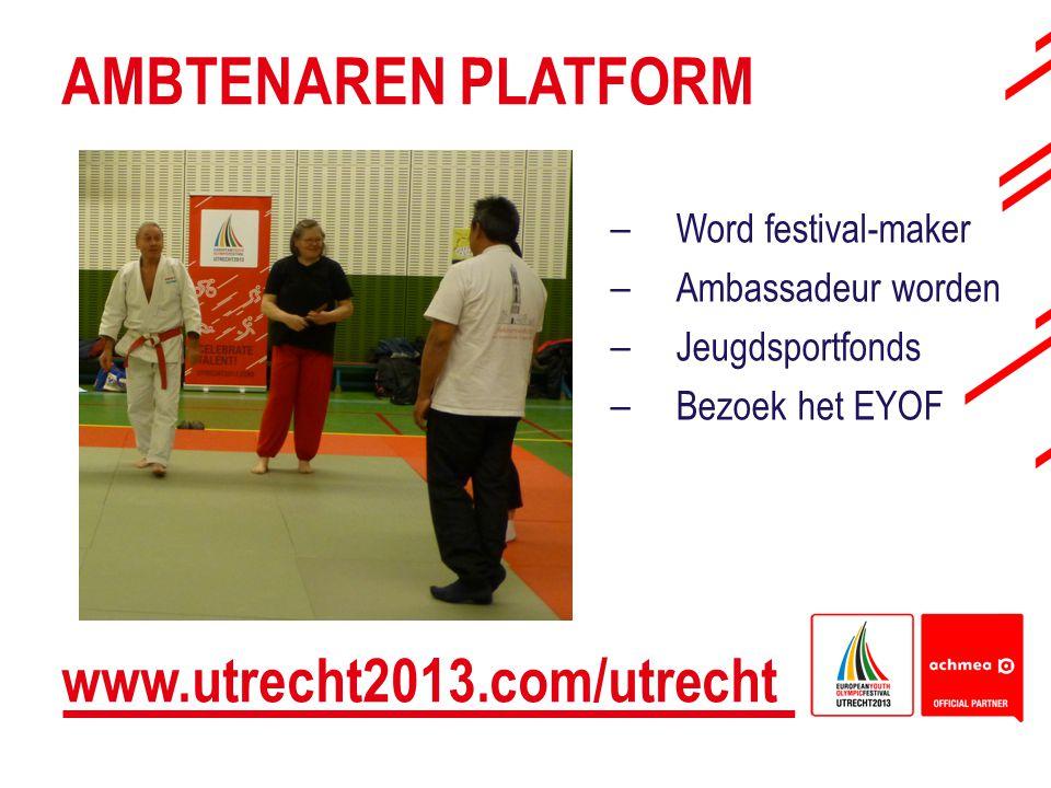 AMBTENAREN PLATFORM www.utrecht2013.com/utrecht Word festival-maker