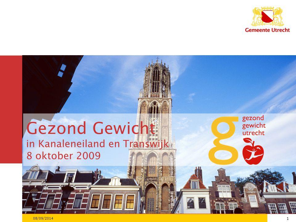 Gezond Gewicht in Kanaleneiland en Transwijk 8 oktober 2009 1