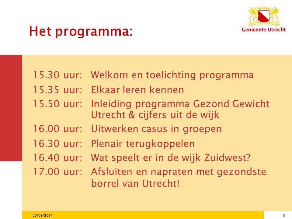Het programma: 15.30 uur: Welkom en toelichting programma