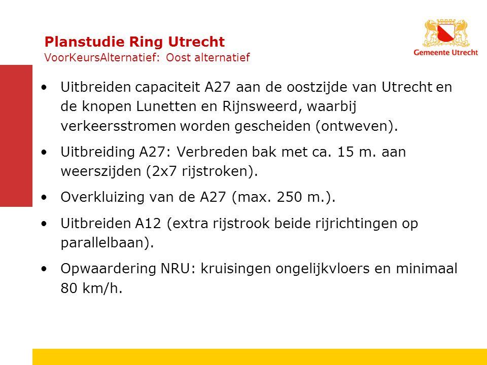 Planstudie Ring Utrecht VoorKeursAlternatief: Oost alternatief