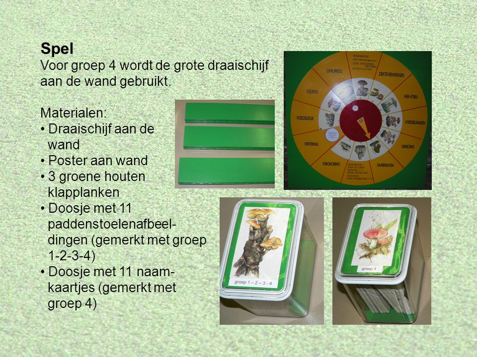 Spel Voor groep 4 wordt de grote draaischijf aan de wand gebruikt.