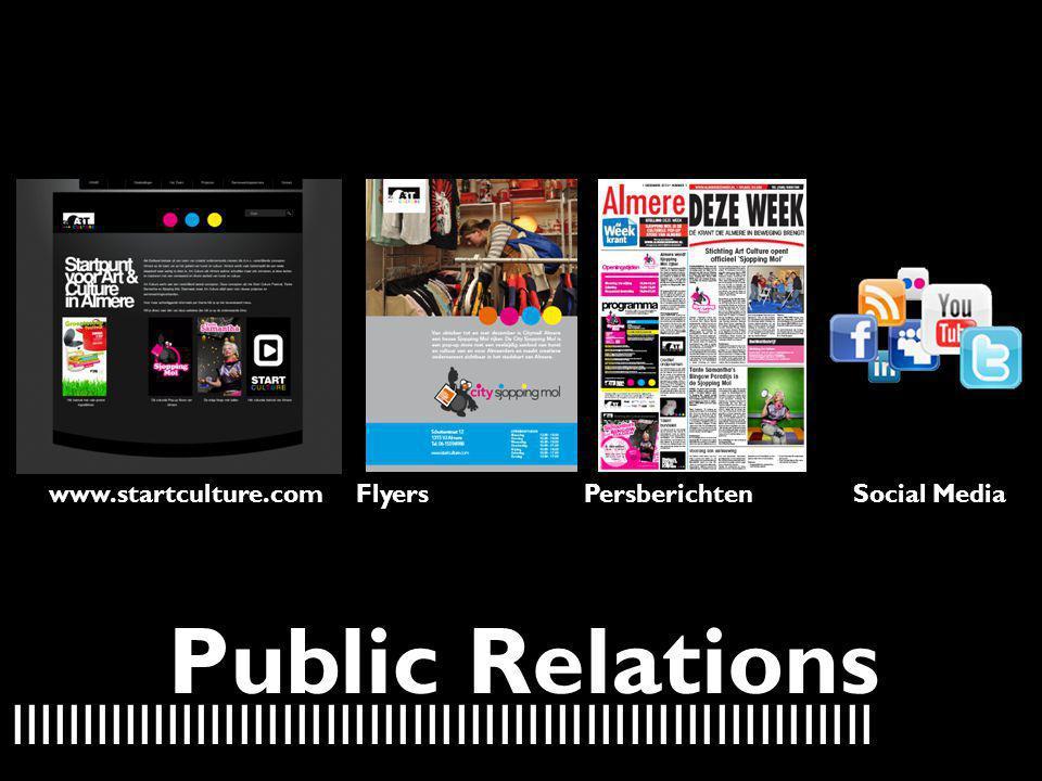 www.startculture.com Flyers. Persberichten. Social Media.