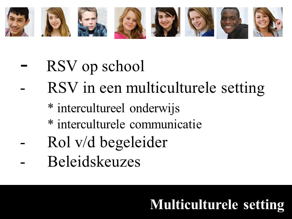 - RSV op school RSV in een multiculturele setting