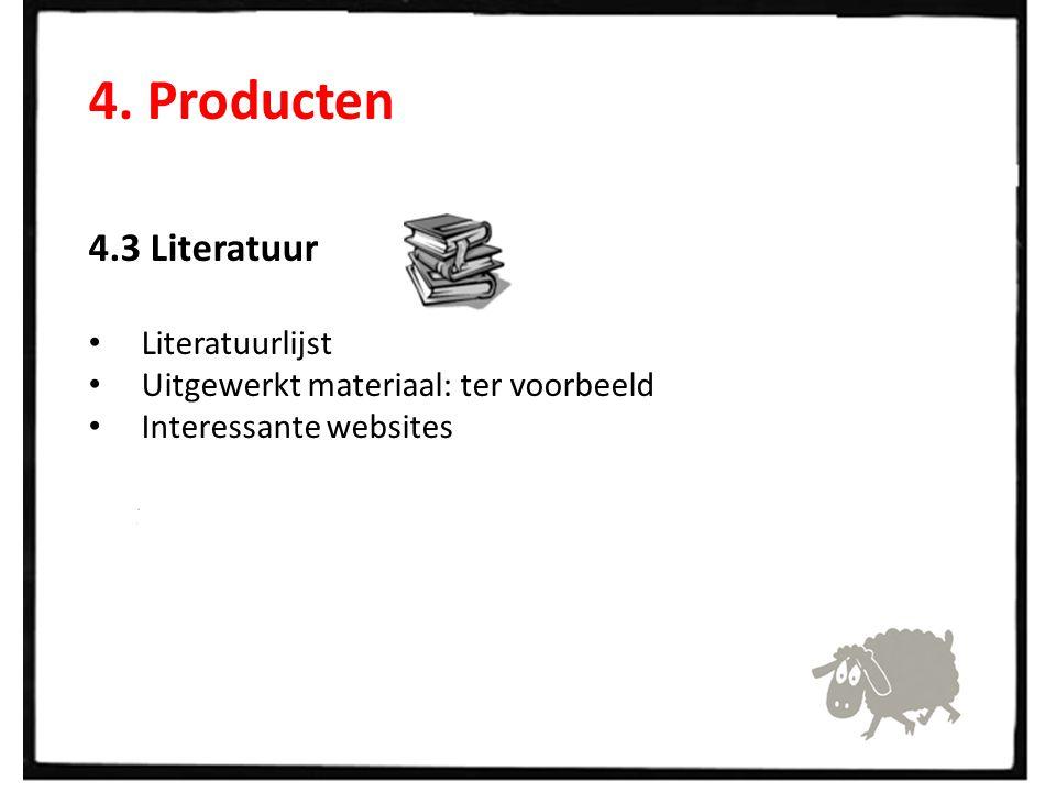 4. Producten 4.3 Literatuur Literatuurlijst