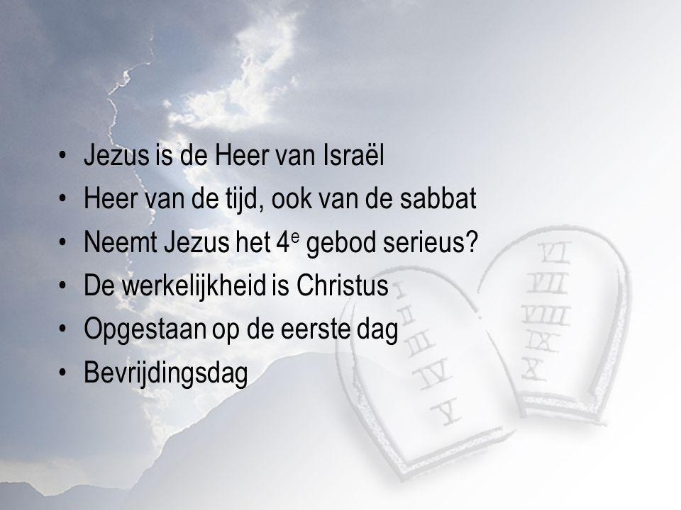Jezus is de Heer van Israël