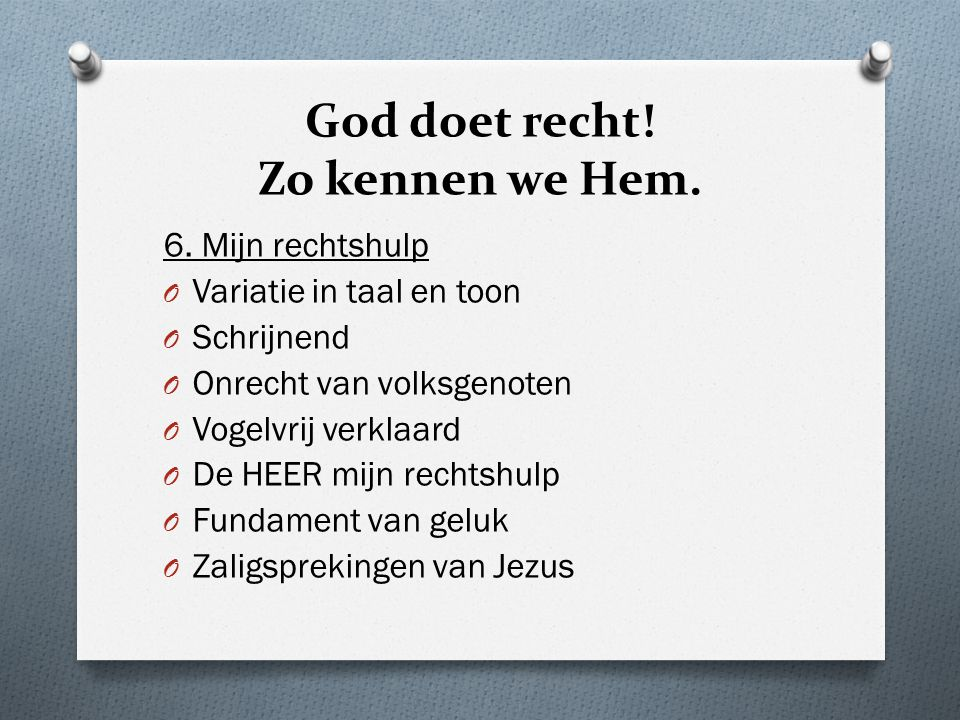 God doet recht! Zo kennen we Hem.