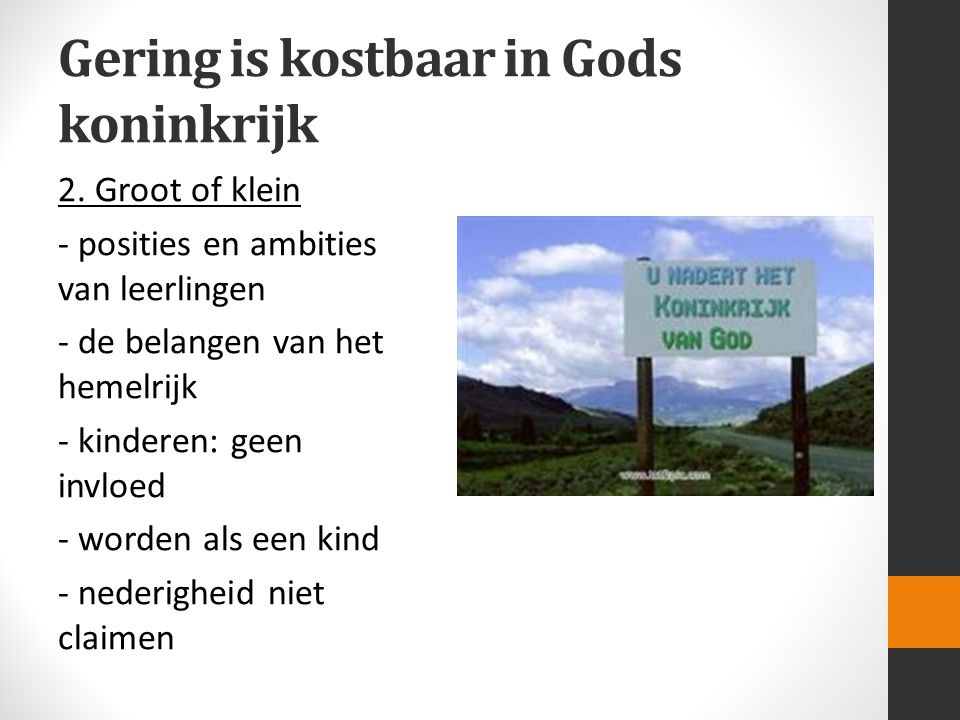 Gering is kostbaar in Gods koninkrijk