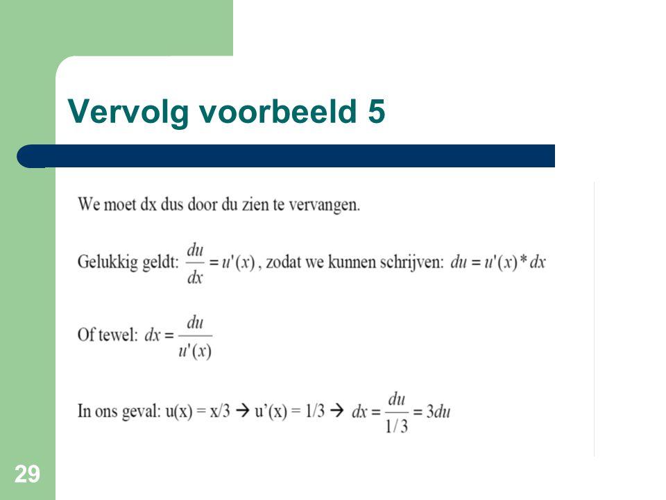 Vervolg voorbeeld 5