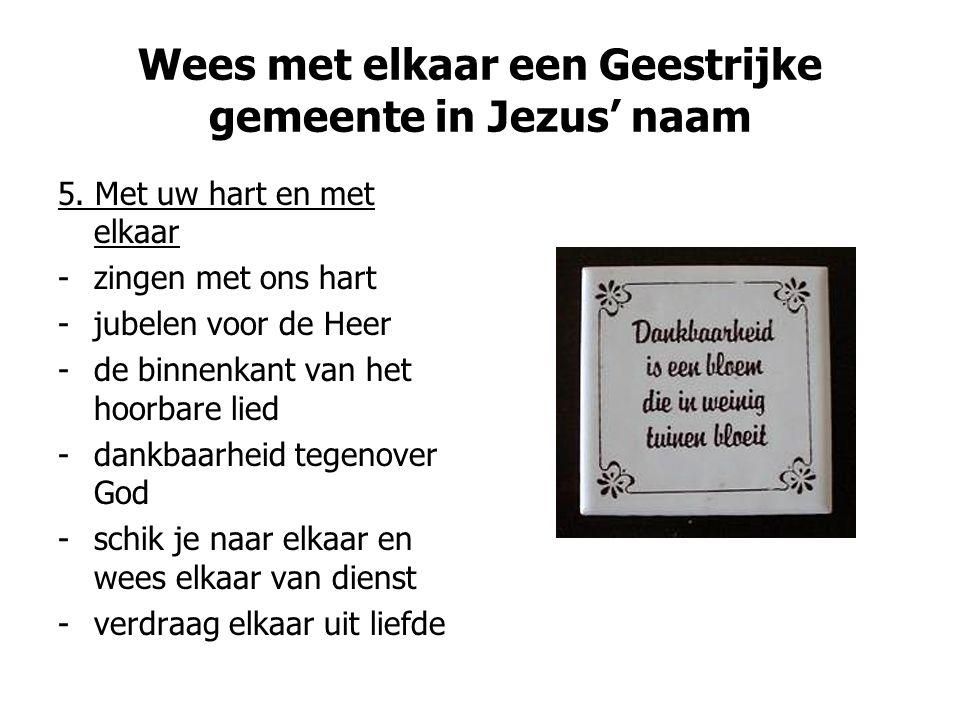 Wees met elkaar een Geestrijke gemeente in Jezus' naam