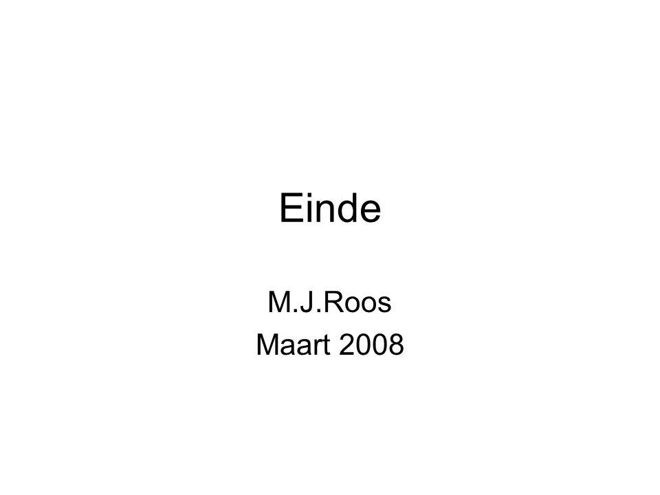 Einde M.J.Roos Maart 2008