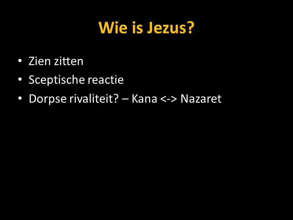 Wie is Jezus Zien zitten Sceptische reactie