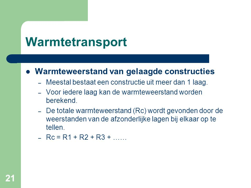 Warmtetransport Warmteweerstand van gelaagde constructies
