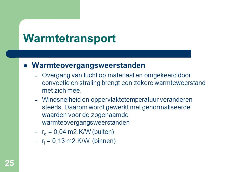 Warmtetransport Warmteovergangsweerstanden