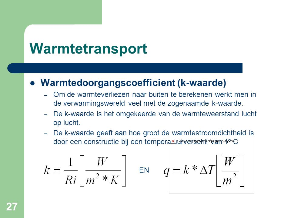 Warmtetransport Warmtedoorgangscoefficient (k-waarde)