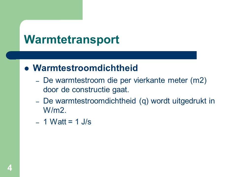 Warmtetransport Warmtestroomdichtheid