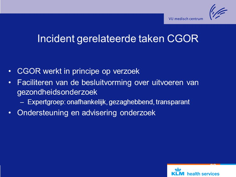 Incident gerelateerde taken CGOR