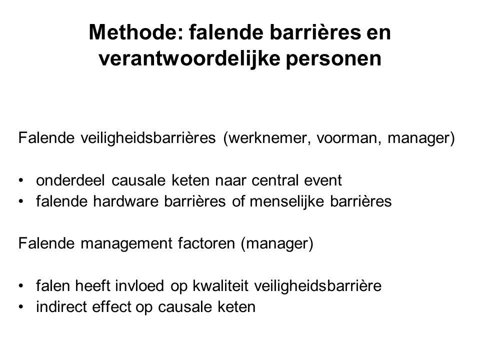 Methode: falende barrières en verantwoordelijke personen