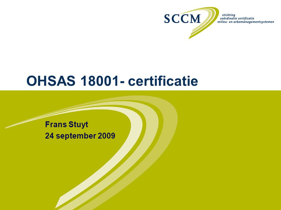 OHSAS 18001- certificatie Frans Stuyt 24 september 2009