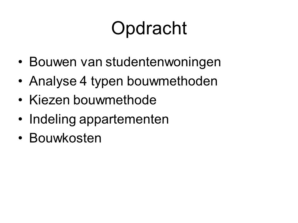 Opdracht Bouwen van studentenwoningen Analyse 4 typen bouwmethoden