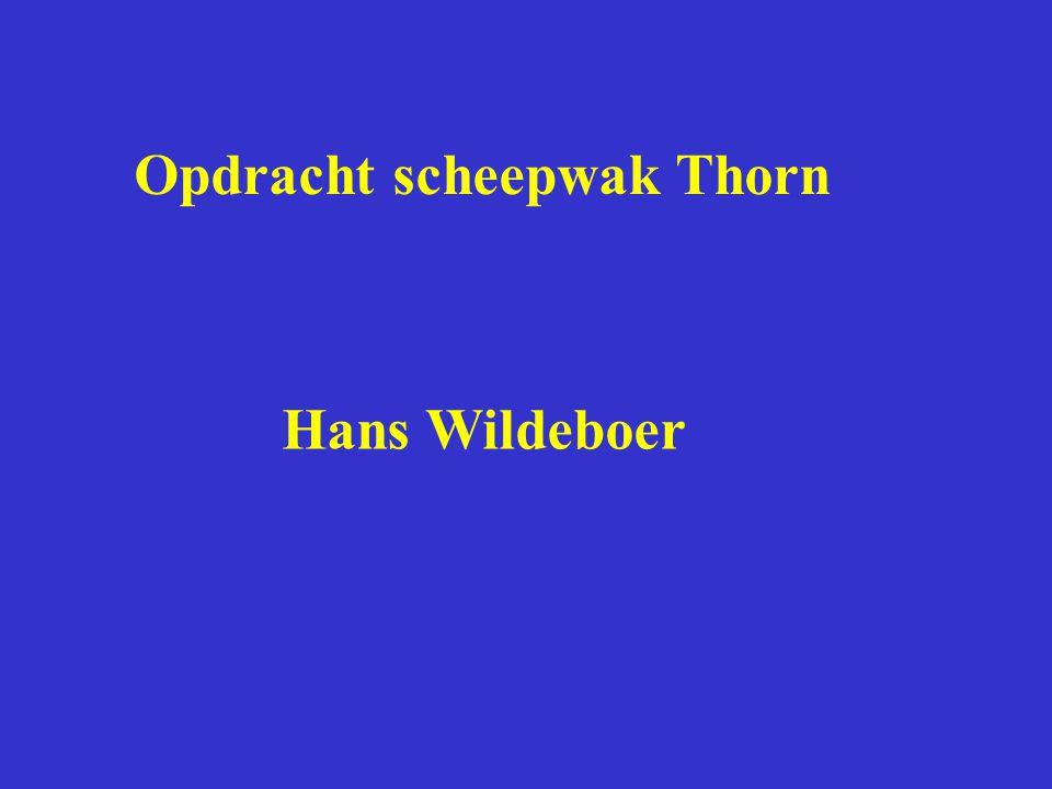 Opdracht scheepwak Thorn