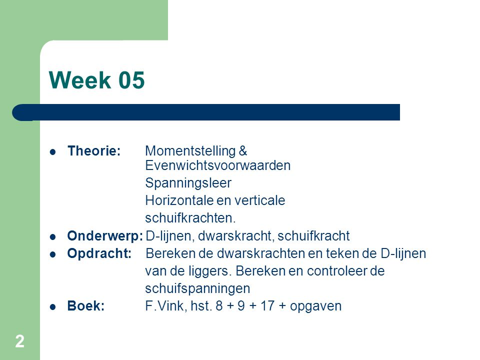 Week 05 Theorie: Momentstelling & Evenwichtsvoorwaarden Spanningsleer