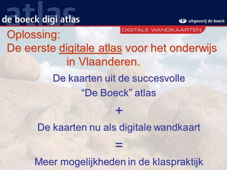 Oplossing: De eerste digitale atlas voor het onderwijs in Vlaanderen.