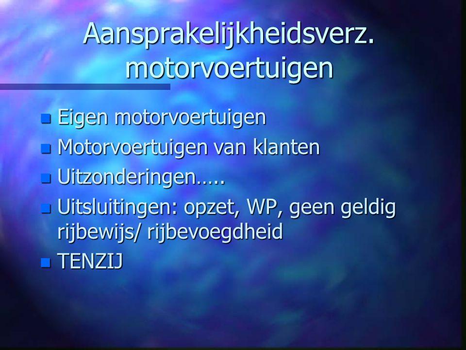 Aansprakelijkheidsverz. motorvoertuigen