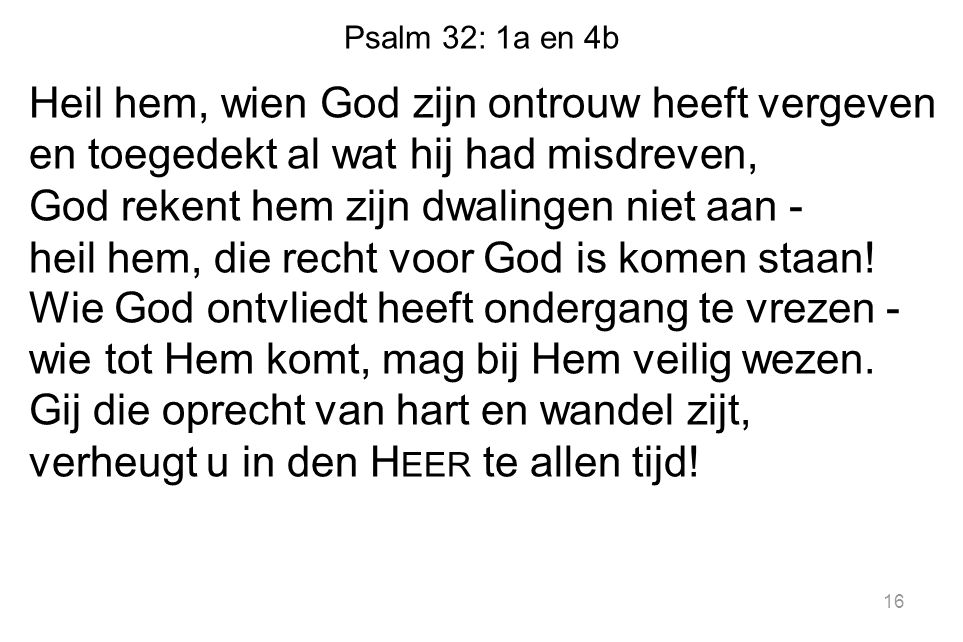 Psalm 32: 1a en 4b