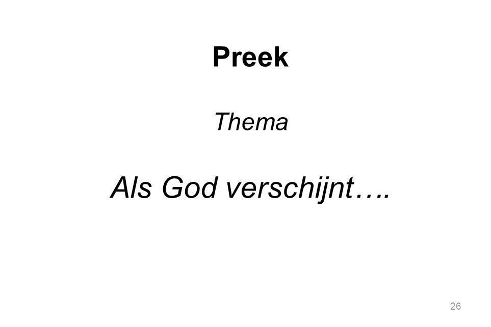 Preek Thema Als God verschijnt….