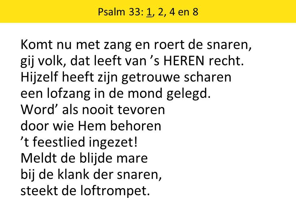 Psalm 33: 1, 2, 4 en 8