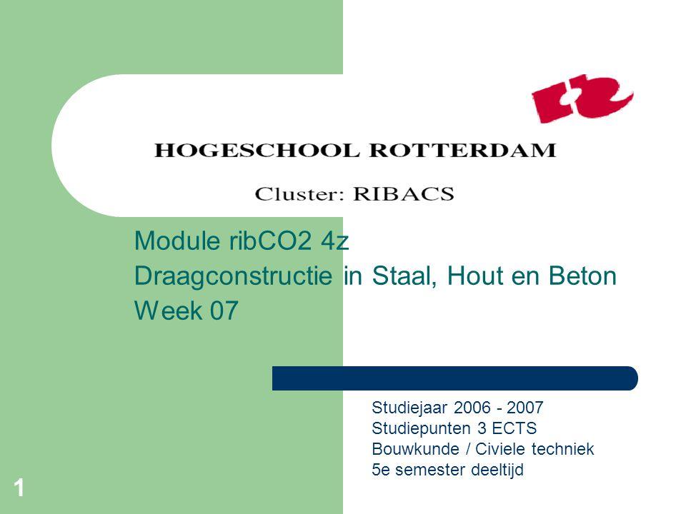Module ribCO2 4z Draagconstructie in Staal, Hout en Beton Week 07