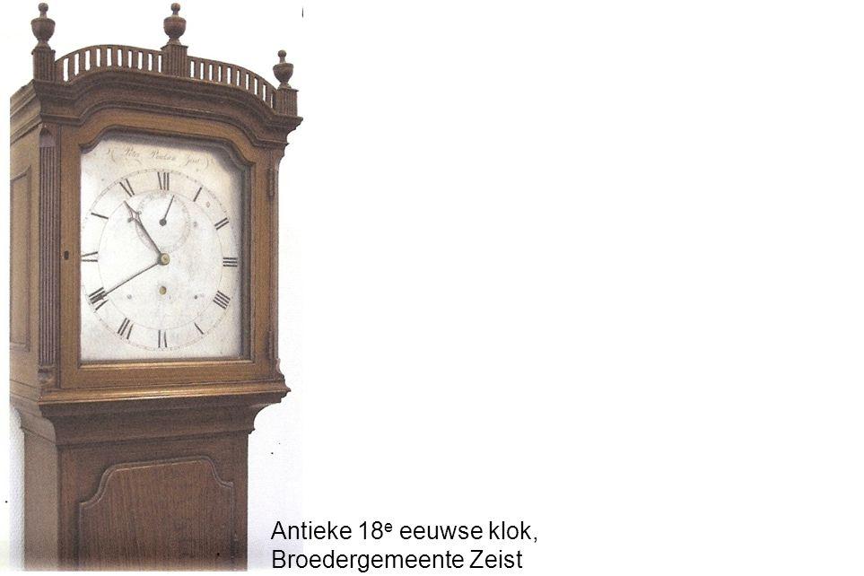 Antieke 18e eeuwse klok, Broedergemeente Zeist