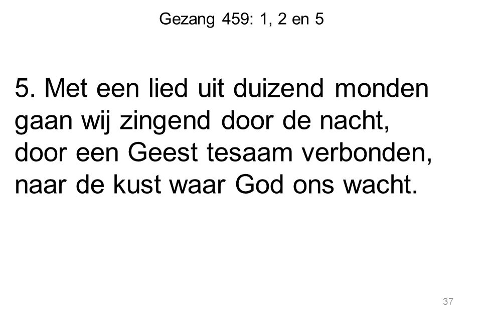 Gezang 459: 1, 2 en 5