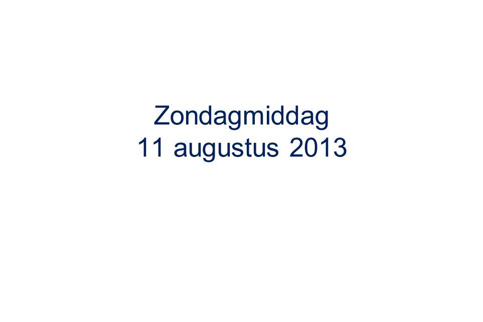 Zondagmiddag 11 augustus 2013