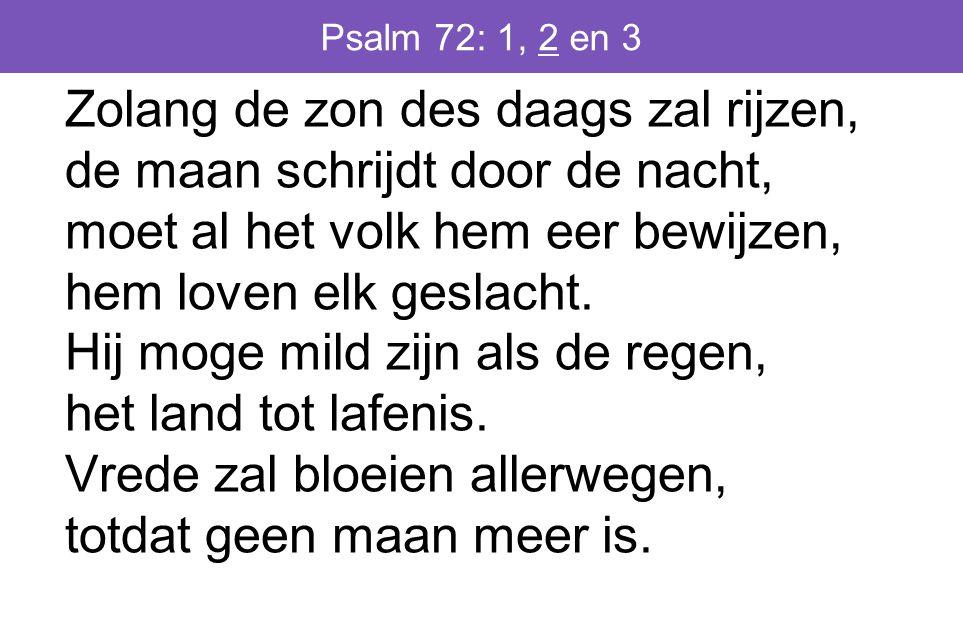 Psalm 72: 1, 2 en 3