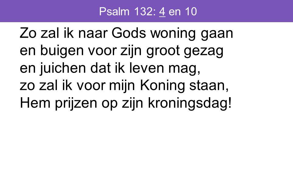 Psalm 132: 4 en 10