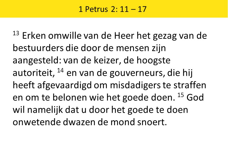 1 Petrus 2: 11 – 17