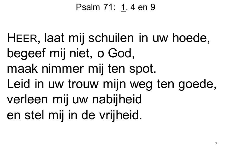 Psalm 71: 1, 4 en 9
