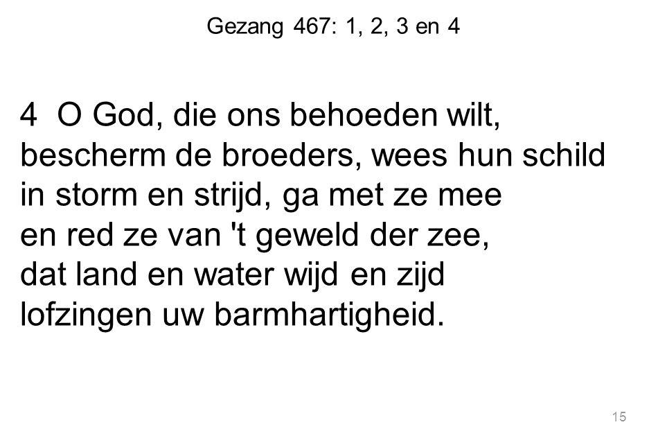 Gezang 467: 1, 2, 3 en 4
