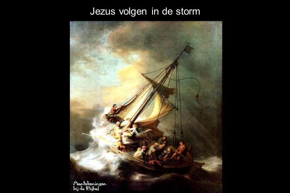Jezus volgen in de storm