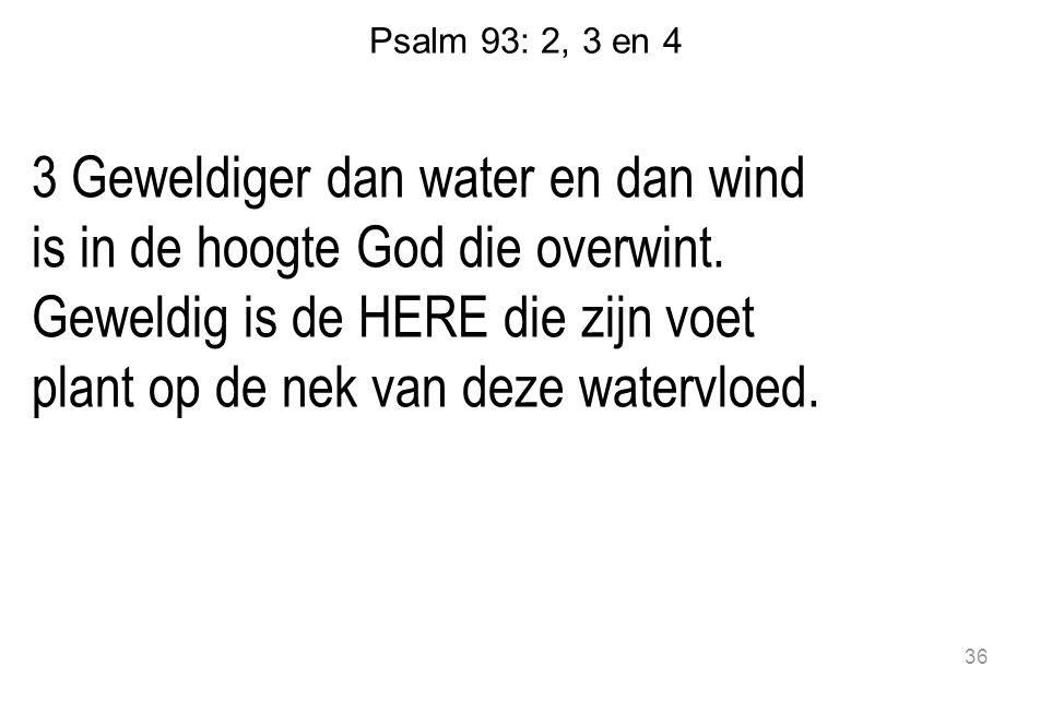 Psalm 93: 2, 3 en 4