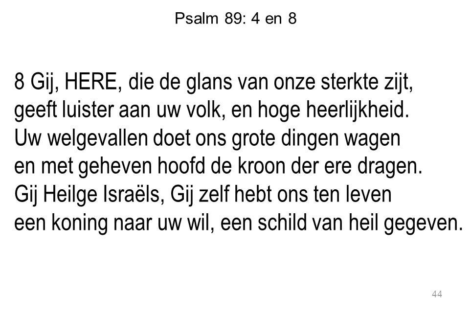 Psalm 89: 4 en 8
