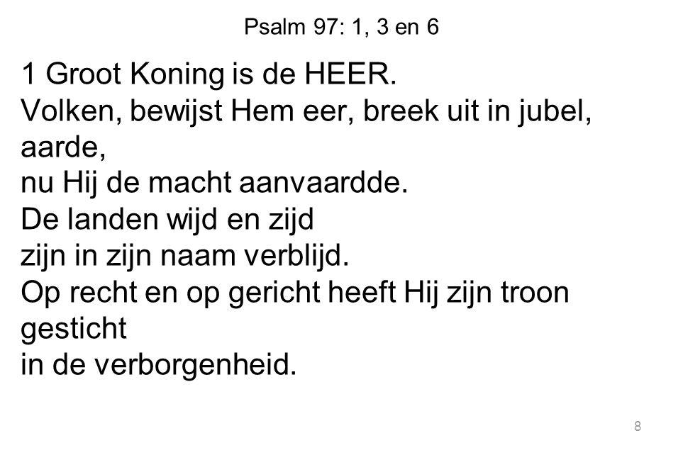 Psalm 97: 1, 3 en 6