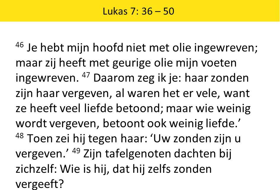 Lukas 7: 36 – 50