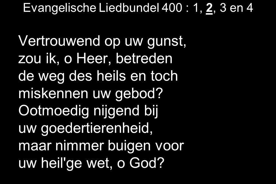 Evangelische Liedbundel 400 : 1, 2, 3 en 4