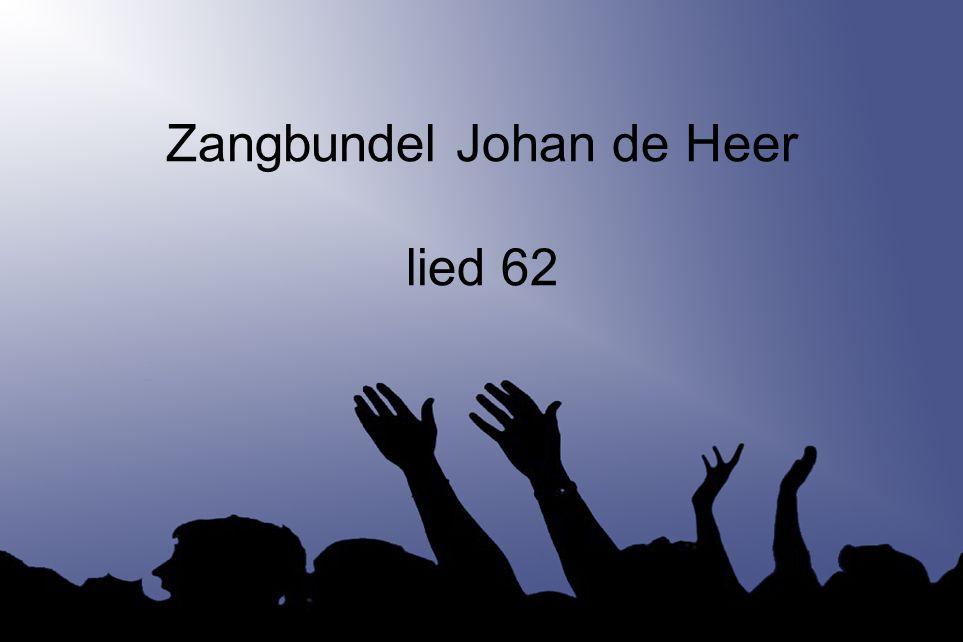 Zangbundel Johan de Heer lied 62
