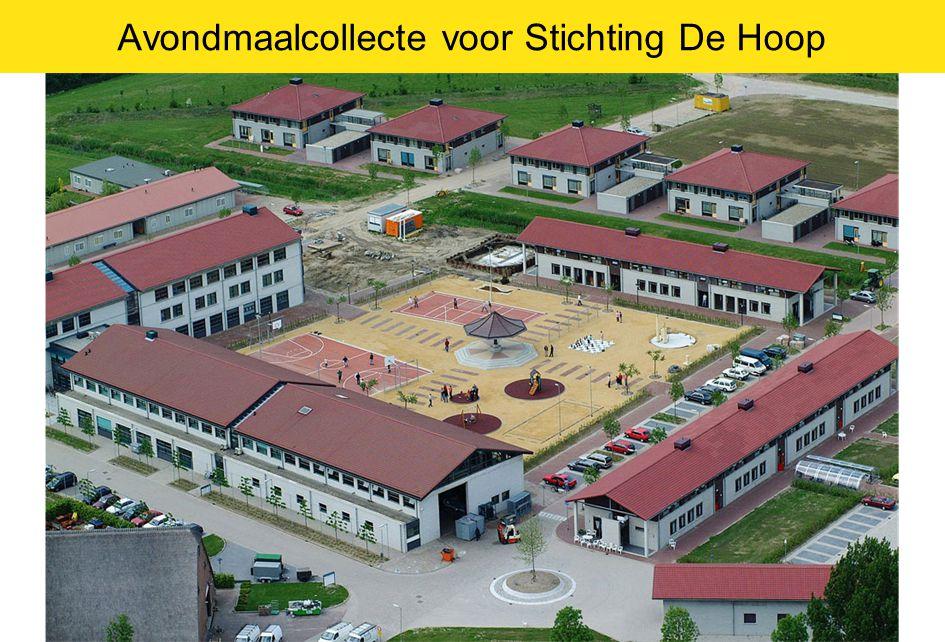Avondmaalcollecte voor Stichting De Hoop