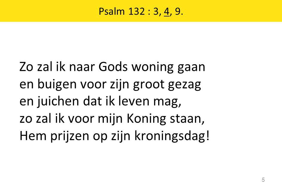 Psalm 132 : 3, 4, 9.