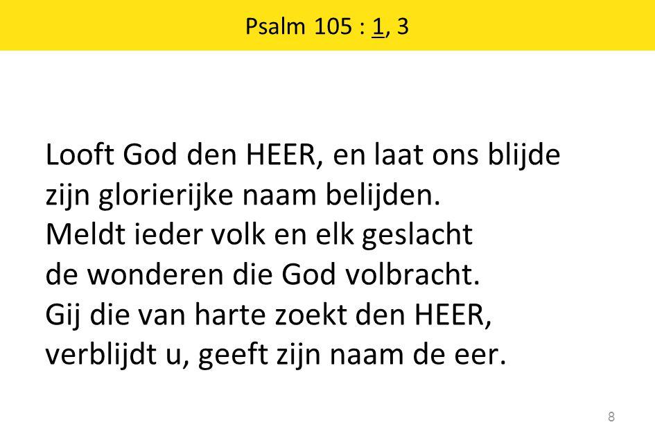 Psalm 105 : 1, 3